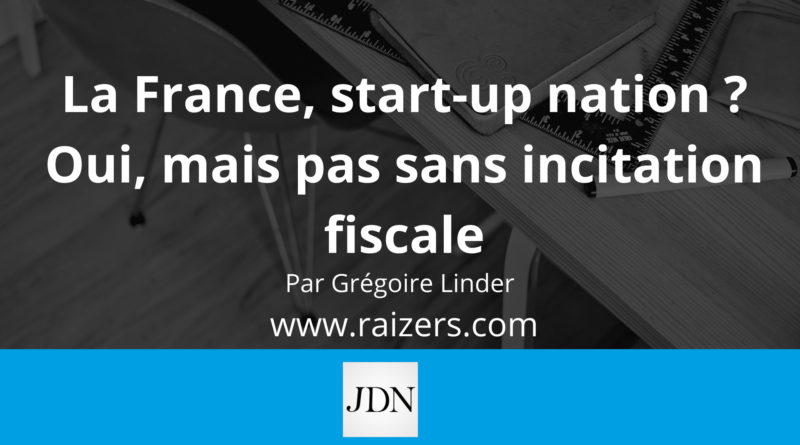 La France, start-up nation, Investissement par Grégoire Linder